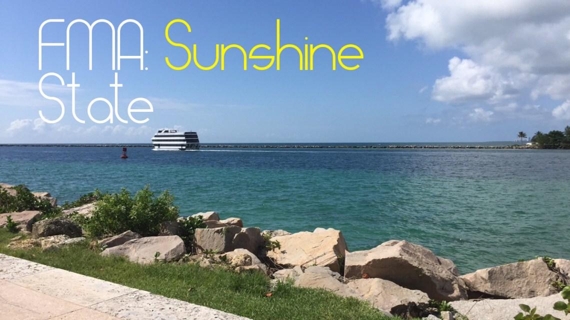 FMA: Sunshine State Florida