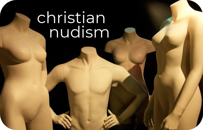 Christian nudism by anonymous guest author