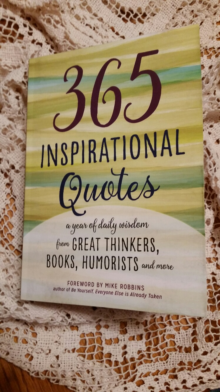 Inspirational Quotes From Books 365 Inspirational Quotes That Can Be Used For So Many Occasions