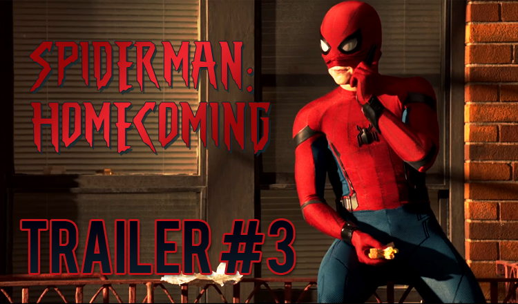 Spider-Man Homecoming Trailer 3