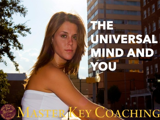 The Universal Mind and You