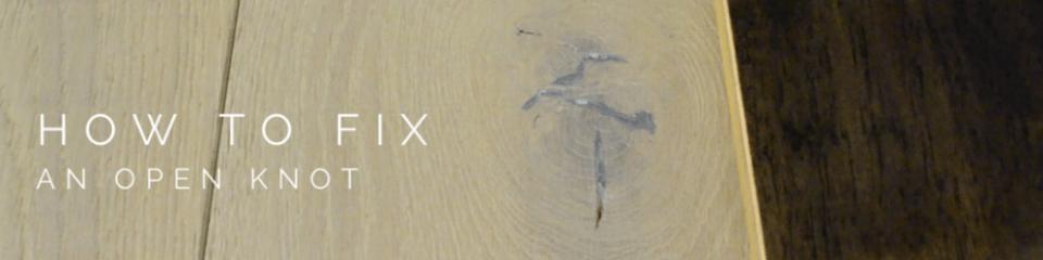How to fix an open knot on hardwood floor