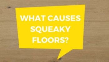 5 Things Your Floor Says When It Squeaks - The Master's Craft