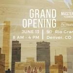 Denver Grand Opening June 13