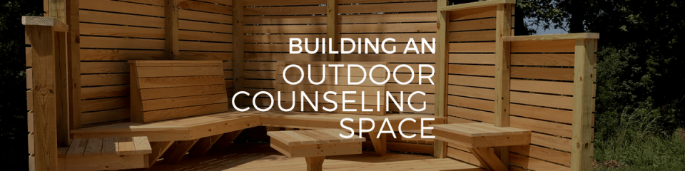Building an outdoor counseling space for children