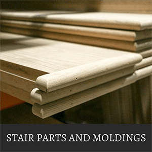 Stair Parts & Moldings