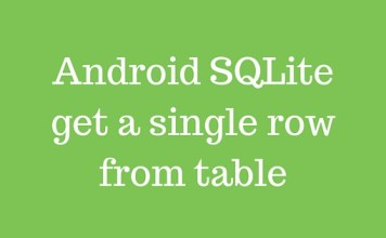 Android SQLite get a single row from table