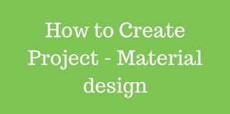 How to Create Project - Material design