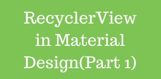 RecyclerView in Material Design(Part 1)