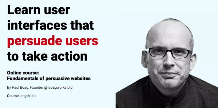 Fundamentals of Persuasive Websites by Paul Boag on CXL Institute
