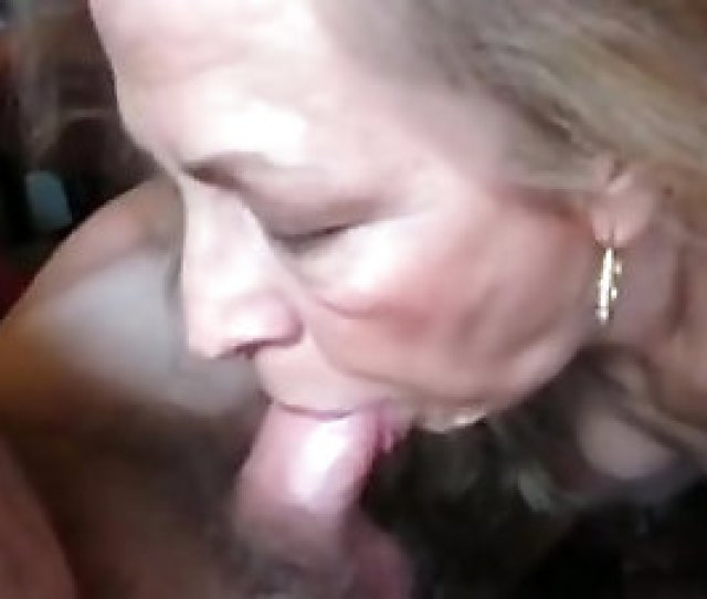 Non Professional Granny Oral Job Sex This Babe Still Gives Wonderful Blowjobs