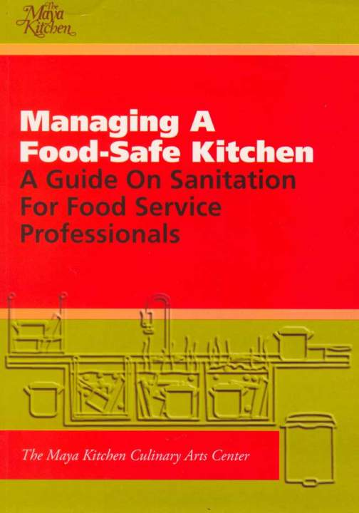 Managing A Food Safe Kitchen