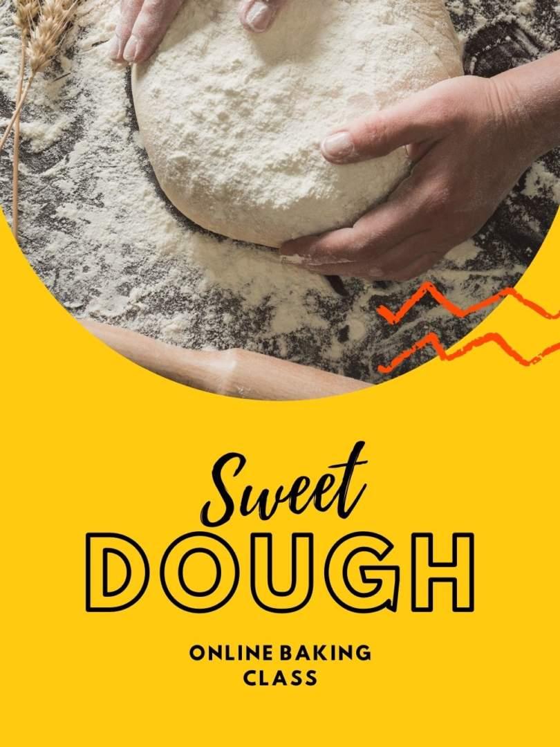 Sweet Dough Online Baking Class