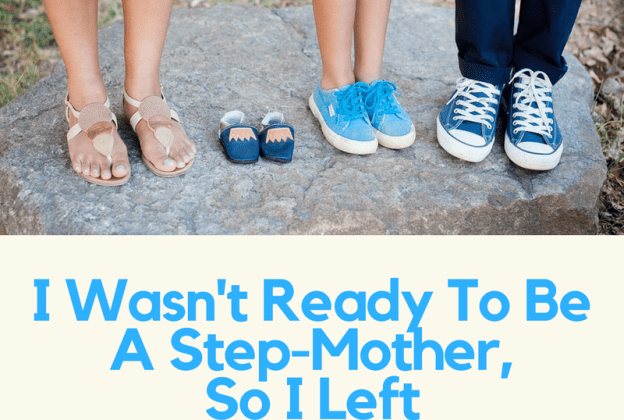 I Wasn't Ready To Be A Step-Mother, So I Left