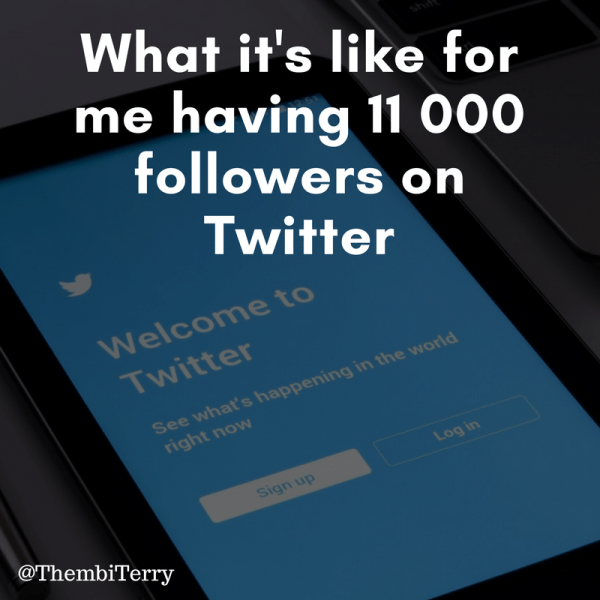 What It's Like For Me Having 13 000 Twitter Followers