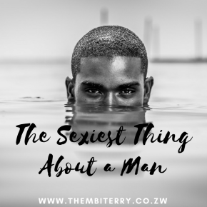 The Sexiest Thing About A Man