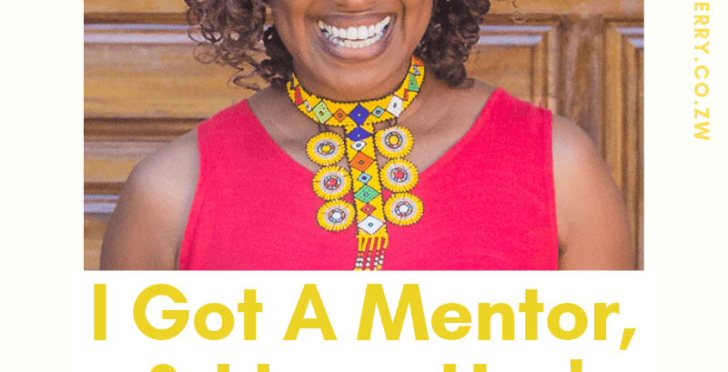 I Got A Mentor… And I love Her!