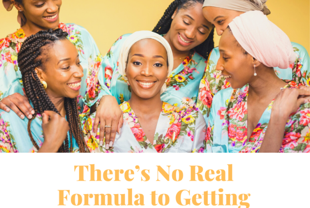There's No Real Formula to Getting Married