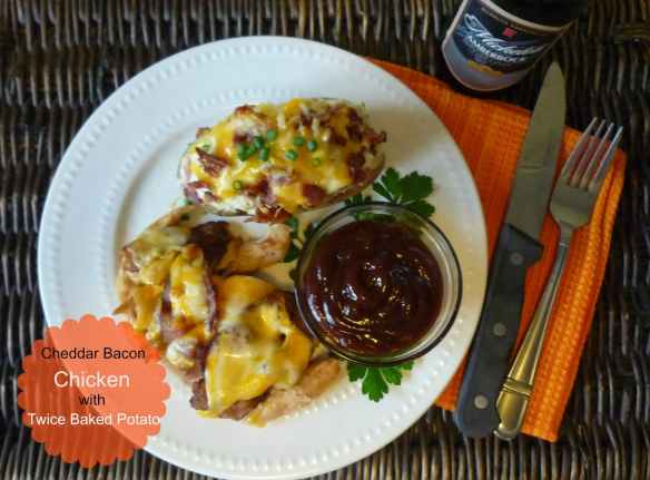 cheddar bacon chicken with twice baked potato_The McCallum's Shamrock Patch_Heidy L. McCallum _june 2014