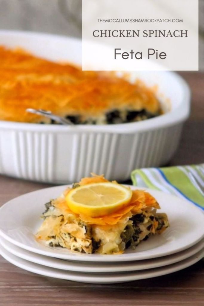 """Greek-inspiredChicken Spinach & Feta Pie is a twist on an old Greek recipe """"Spanakopita"""" combining Chicken, organic Spinach, onion, fresh garlic, lemon, feta cheese, fresh herbs, and spices all contained in a rich buttery flaky Phyllo (Filo) dough."""