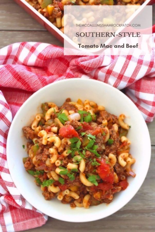Classic Southern-Style Tomato Mac and Beef Recipes are one of the most delicious, easy to make, flavorful meals from Southern-American childhoods