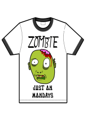 zombie just on mondays t-shirt