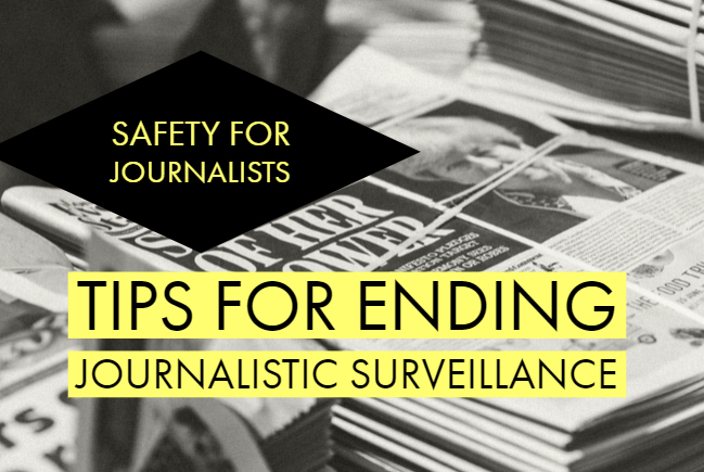 Spooked – or ghosted? Tools and tips to end journalistic surveillance