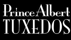 Prince Albert Tuxedos & Suit Rental