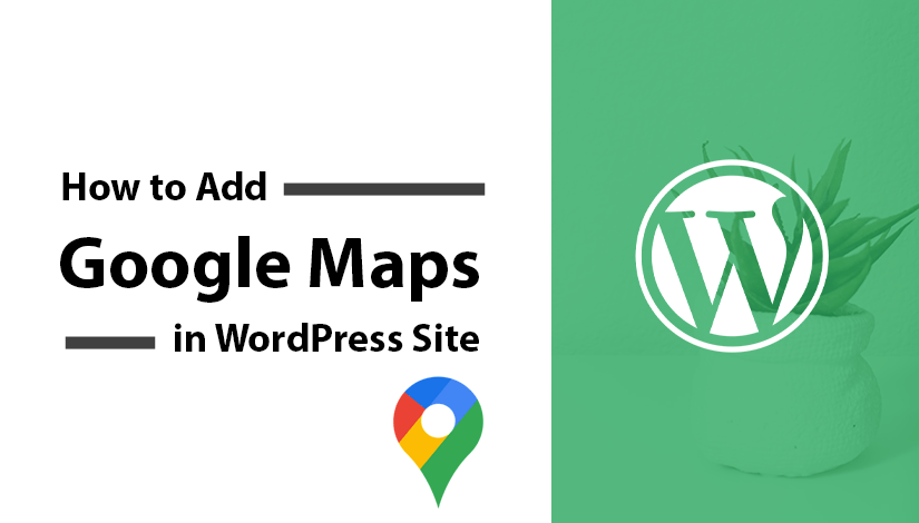 How-to-Add-Google-Maps-in-WordPress-website