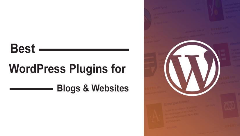 Best WordPress Plugins for Blogs & Websites