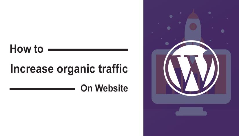 increase organic traffic