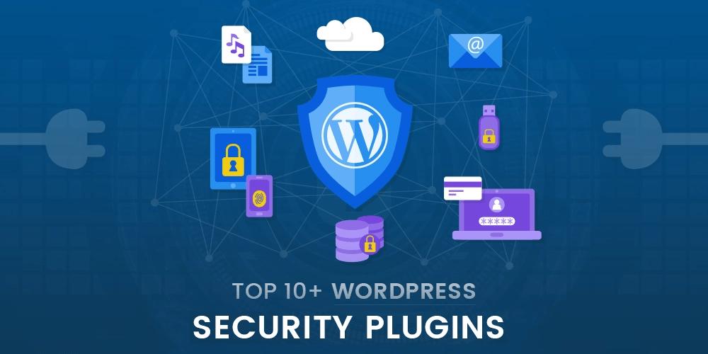 10 Best WordPress Security Plugins to Secure your WordPress Website in 2021