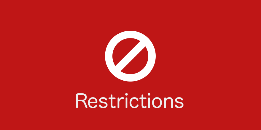 Resctrictions