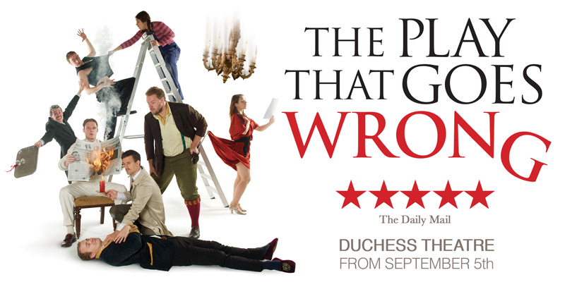 A Night at the Theatre – The Play that Goes Wrong