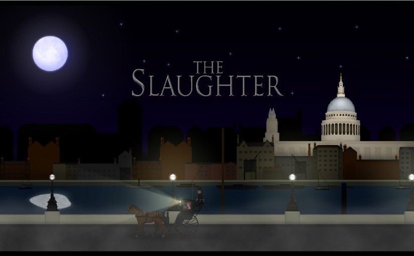 Let's Play The Slaughter: Act One