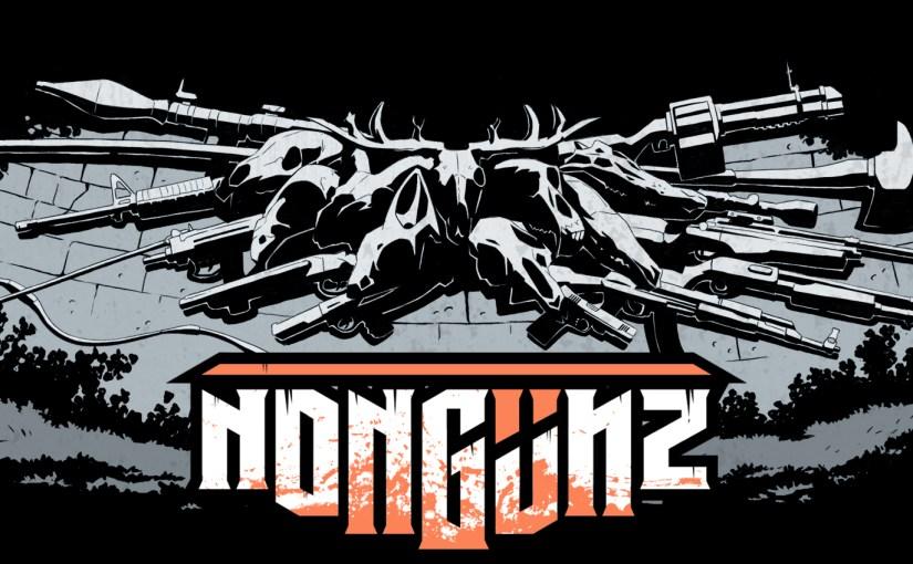 Review: Nongunz
