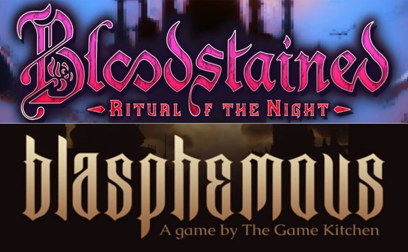 Backer Demo Opinions – Blasphemous | Bloodstained: Ritual of the Night