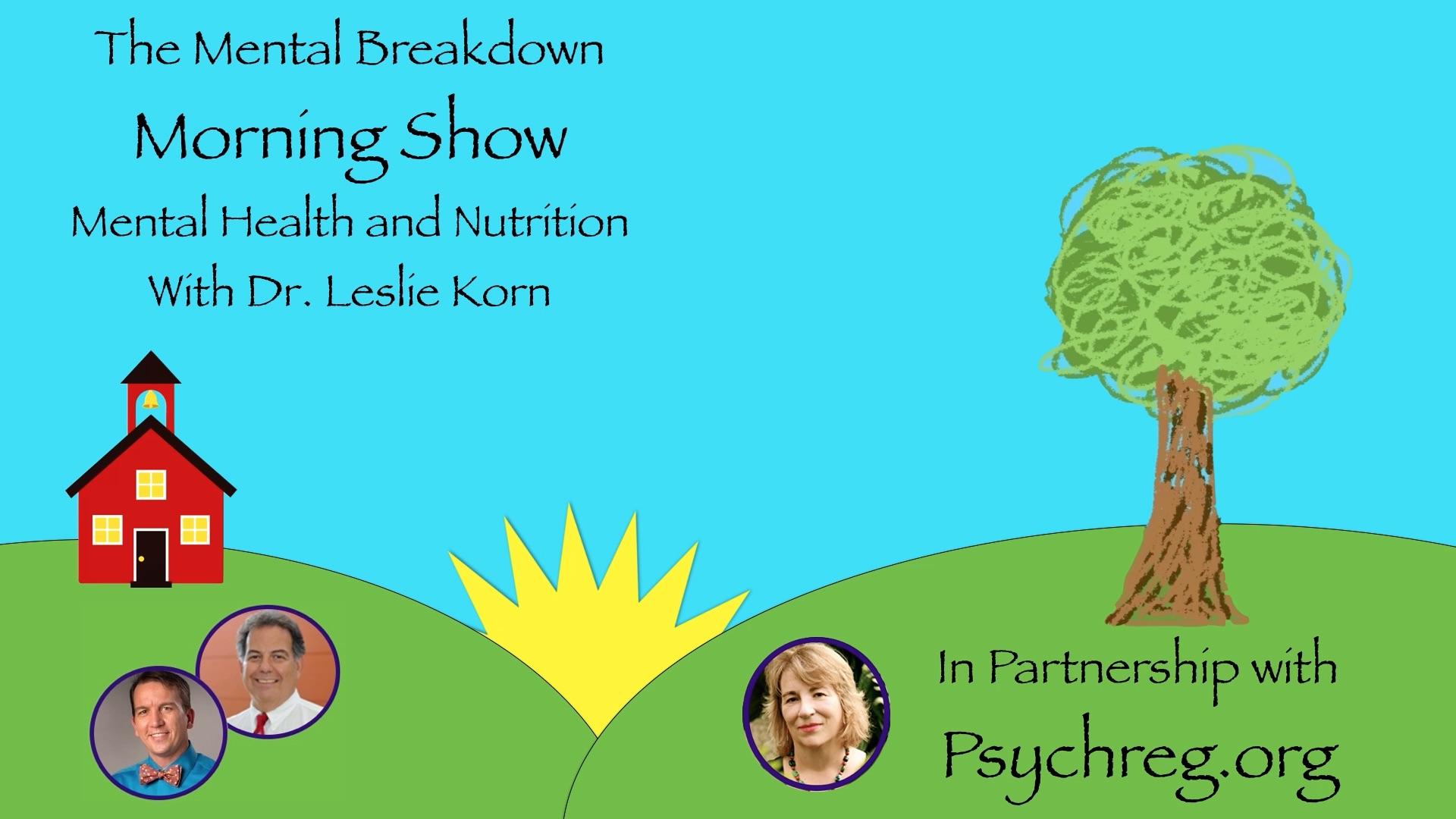 Mental Health And Nutrition With Dr Leslie Korn