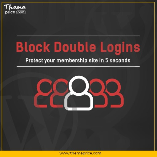 Block Double Logins – Protect Your Membership Site