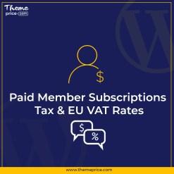 Paid Member Subscriptions Tax & EU VAT Rates