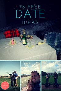 76 FREE Date Ideas. After having three kids and becoming a stay at home mom, money became tight. I went on a search of the BEST FREE date ideas to keep us on our feet