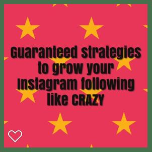 Guaranteed Strategies to Grow Your Following