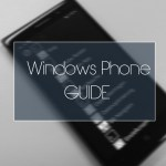 Windows Phone Guide – Teil 1