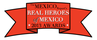 Real Heroes of Mexico 2013 Awards