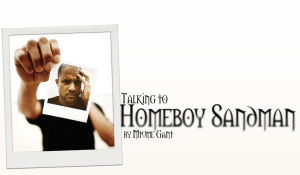 Talking to Homeboy Sandman by Mtume Gant