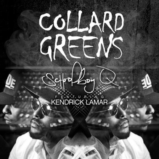 schoolboy-q-collard-greens-kendrick-lamar