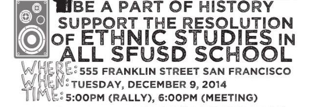 Ethnic Studies for SFUSD Rally & Meeting Dec 9th – Video