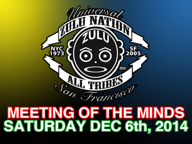 Universal_Zulu_Nation_SF_Meeting_Of_The_Minds_2014