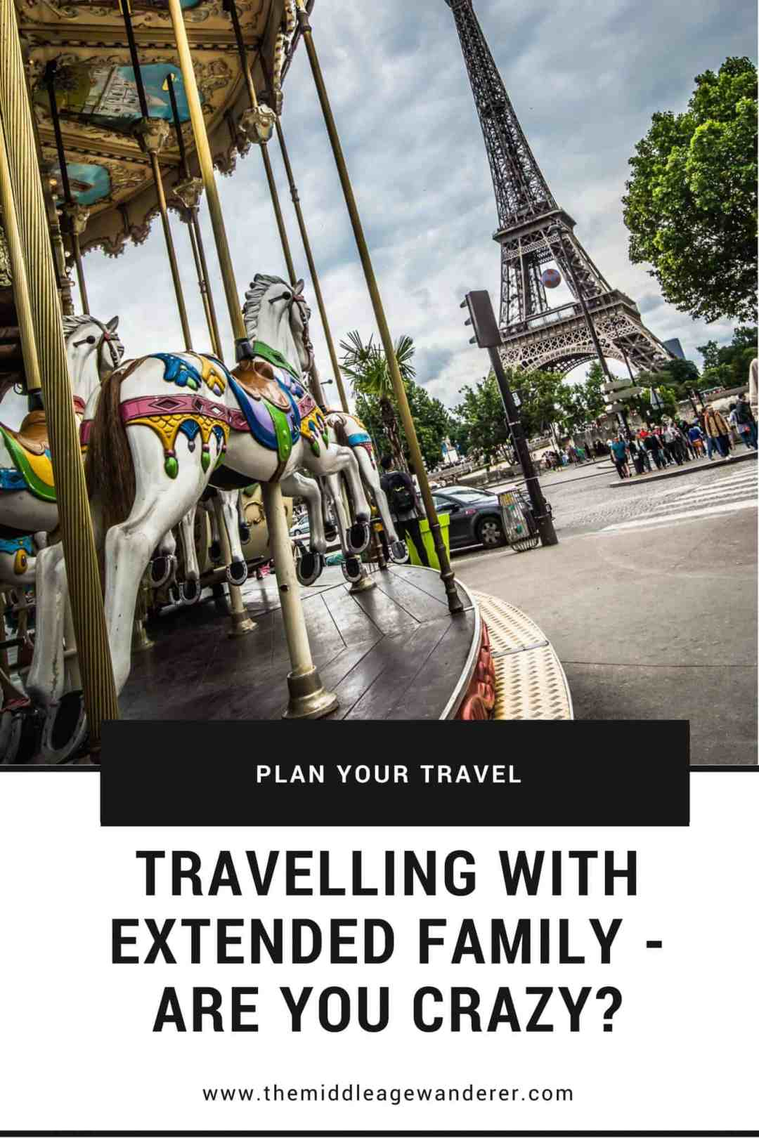 Travelling with Extended Family - Are You Crazy?  #travel #family