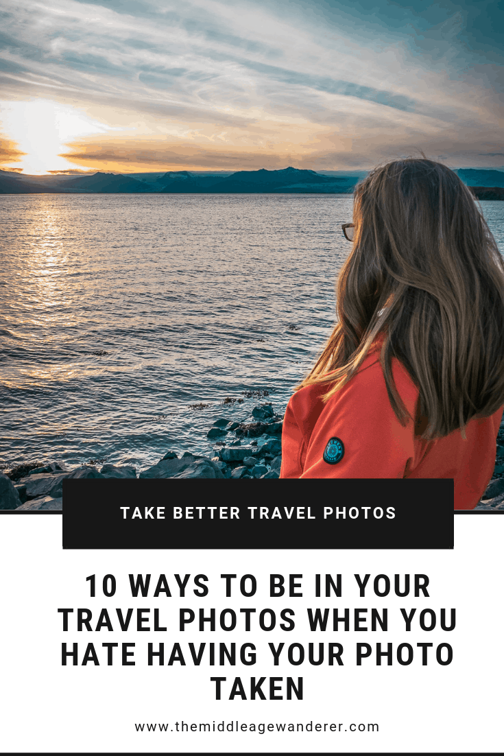 10 Ways to be in Your Travel Photos But Hate Having Your Photo Taken.  While I really do not like having my photo taken, it is nice to be in some photos to show you actually did go to those amazing places.